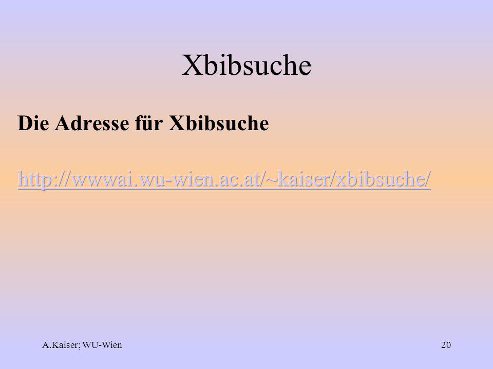 A.Kaiser; WU-Wien20 Xbibsuche