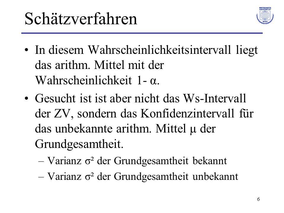 117 Test für arithmetisches Mittel Zweistichprobentest für die Differenz zweier arithmetischer Mittel –Unterscheiden sich die Mittelwerte zweier Grundgesamtheiten.