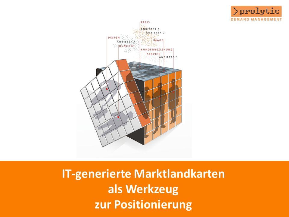 IT-generierte Marktlandkarten als Werkzeug zur Positionierung