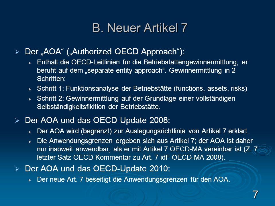 Der AOA (Authorized OECD Approach): Enthält die OECD-Leitlinien für die Betriebstättengewinnermittlung; er beruht auf dem separate entity approach. Ge