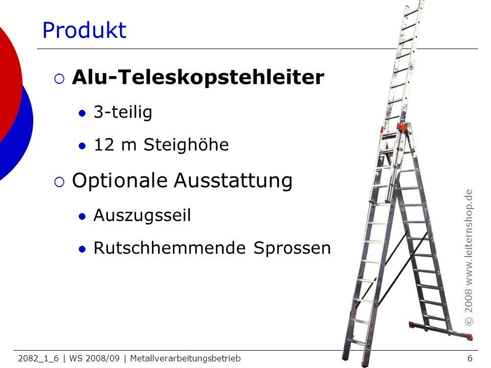 2082_1_6 | WS 2008/09 | Metallverarbeitungsbetrieb6 Produkt Alu-Teleskopstehleiter 3-teilig 12 m Steighöhe Optionale Ausstattung Auszugsseil Rutschhem