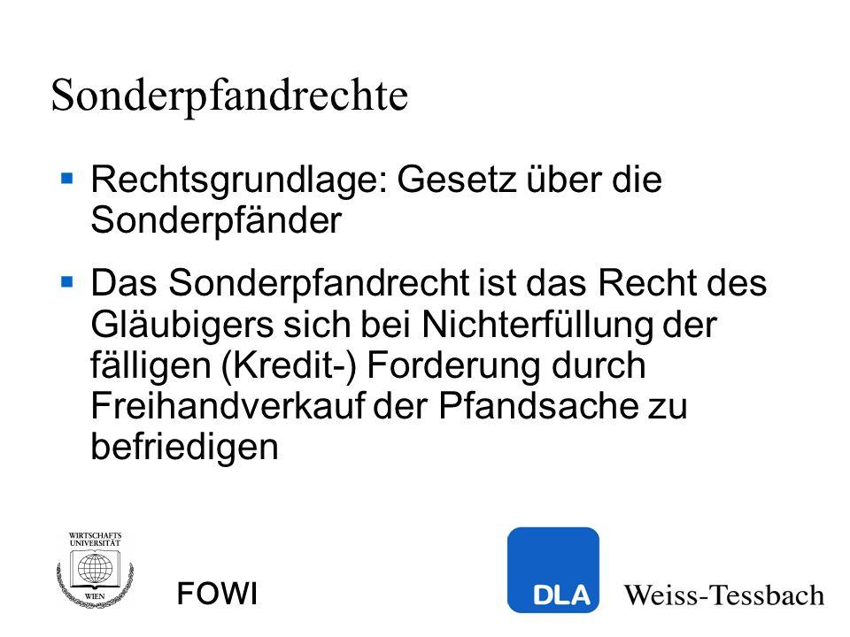 FOWI Sonderpfandrechte Rechtsgrundlage: Gesetz über die Sonderpfänder Das Sonderpfandrecht ist das Recht des Gläubigers sich bei Nichterfüllung der fälligen (Kredit-) Forderung durch Freihandverkauf der Pfandsache zu befriedigen