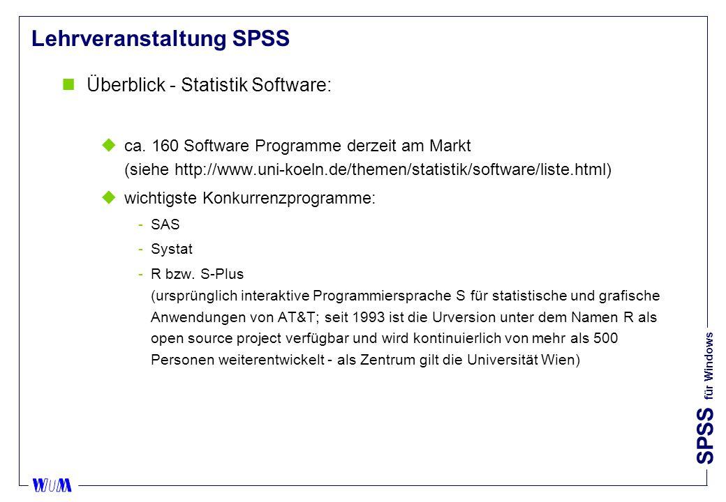 SPSS für Windows Lehrveranstaltung SPSS nSPSS Schulungsprogramm 2006: uSPSS Crash Kurs 11.190,- uSPSS Crash Kurs 2 790,- uEinführung in die SPSS-Syntax 790,- uGrundkurs Statistik mit SPSS 790,- uRegressions- und Varianzanalyse 790,- uSegmentieren und Klassifizieren1.190,- uZufriedenheitsanalyse und Marktforschung1.190,- SPSS GmbH Software Rosenheimer Straße 30 81669 München http://www.spss.com/de/training