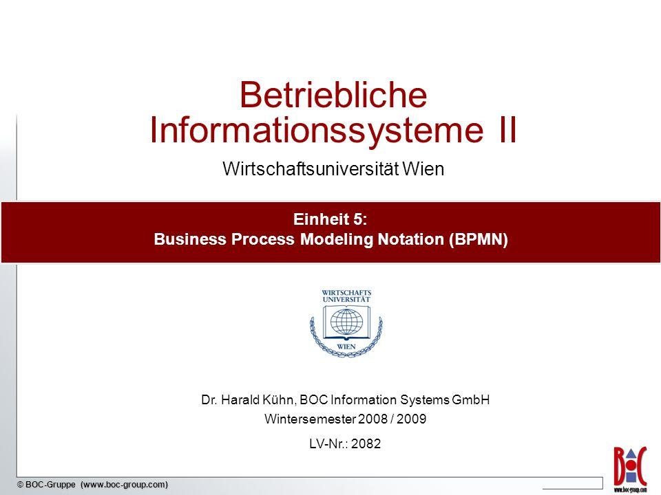 - 12 - © BOC-Gruppe (www.boc-group.com) BPMN: Abstract (public) Business Processes Abstract Business Processes beschreiben Interaktionen zwischen einem Private Business Process und einem anderen Prozess oder Akteur.