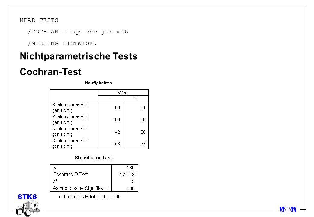 NPAR TESTS /COCHRAN = rq6 vo6 ju6 wa6 /MISSING LISTWISE. Nichtparametrische Tests Cochran-Test