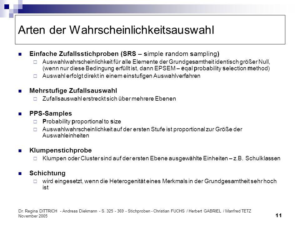 Dr. Regina DITTRICH - Andreas Diekmann - S. 325 - 369 - Stichproben - Christian FUCHS / Herbert GABRIEL / Manfred TETZ November 2005 11 Arten der Wahr