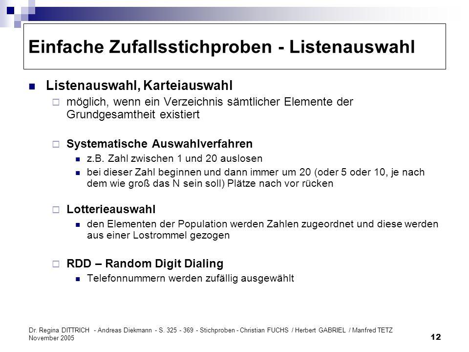 Dr. Regina DITTRICH - Andreas Diekmann - S. 325 - 369 - Stichproben - Christian FUCHS / Herbert GABRIEL / Manfred TETZ November 2005 12 Einfache Zufal