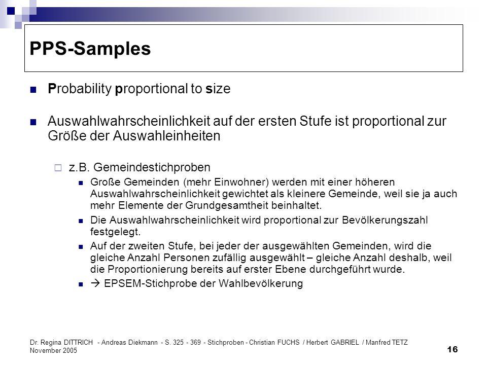 Dr. Regina DITTRICH - Andreas Diekmann - S. 325 - 369 - Stichproben - Christian FUCHS / Herbert GABRIEL / Manfred TETZ November 2005 16 PPS-Samples Pr