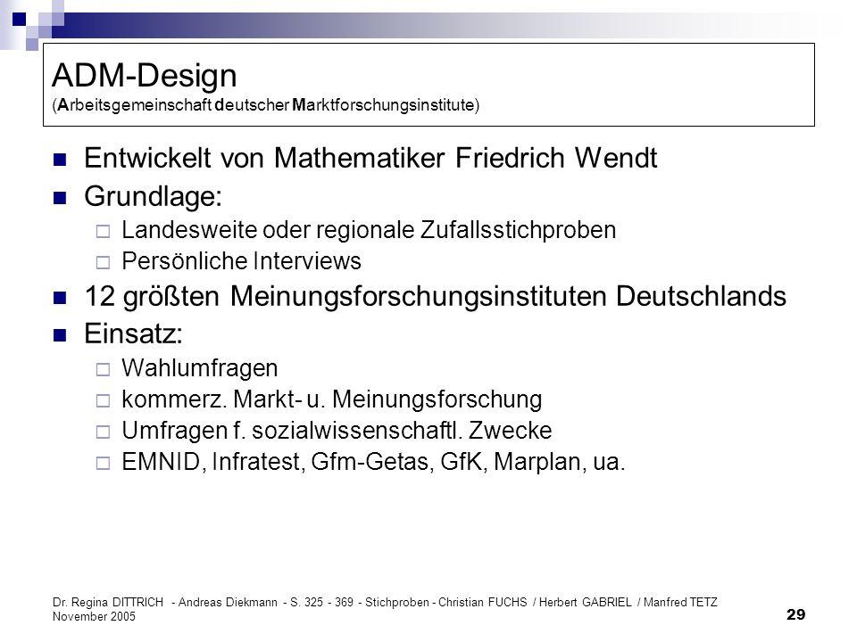 Dr. Regina DITTRICH - Andreas Diekmann - S. 325 - 369 - Stichproben - Christian FUCHS / Herbert GABRIEL / Manfred TETZ November 2005 29 ADM-Design (Ar