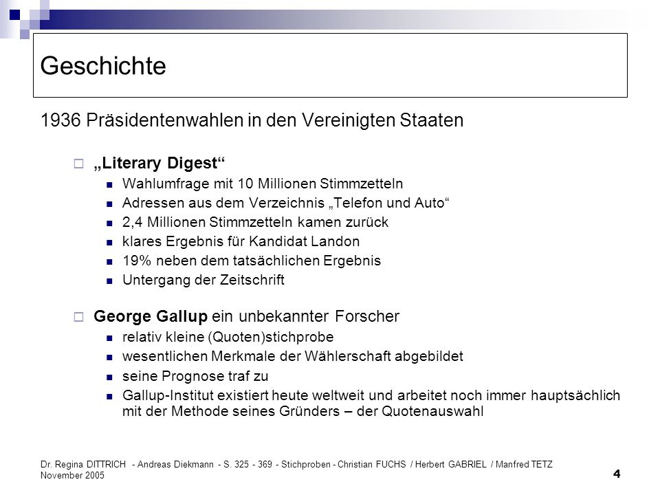 Dr. Regina DITTRICH - Andreas Diekmann - S. 325 - 369 - Stichproben - Christian FUCHS / Herbert GABRIEL / Manfred TETZ November 2005 4 Geschichte 1936