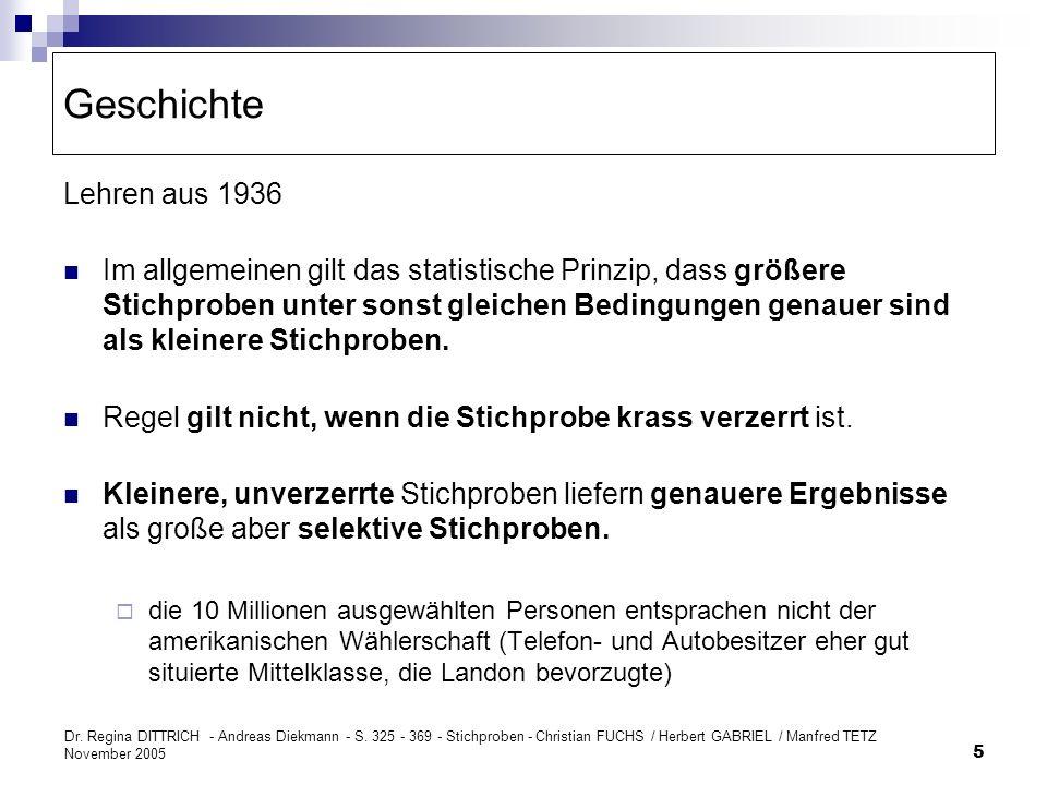 Dr. Regina DITTRICH - Andreas Diekmann - S. 325 - 369 - Stichproben - Christian FUCHS / Herbert GABRIEL / Manfred TETZ November 2005 5 Geschichte Lehr