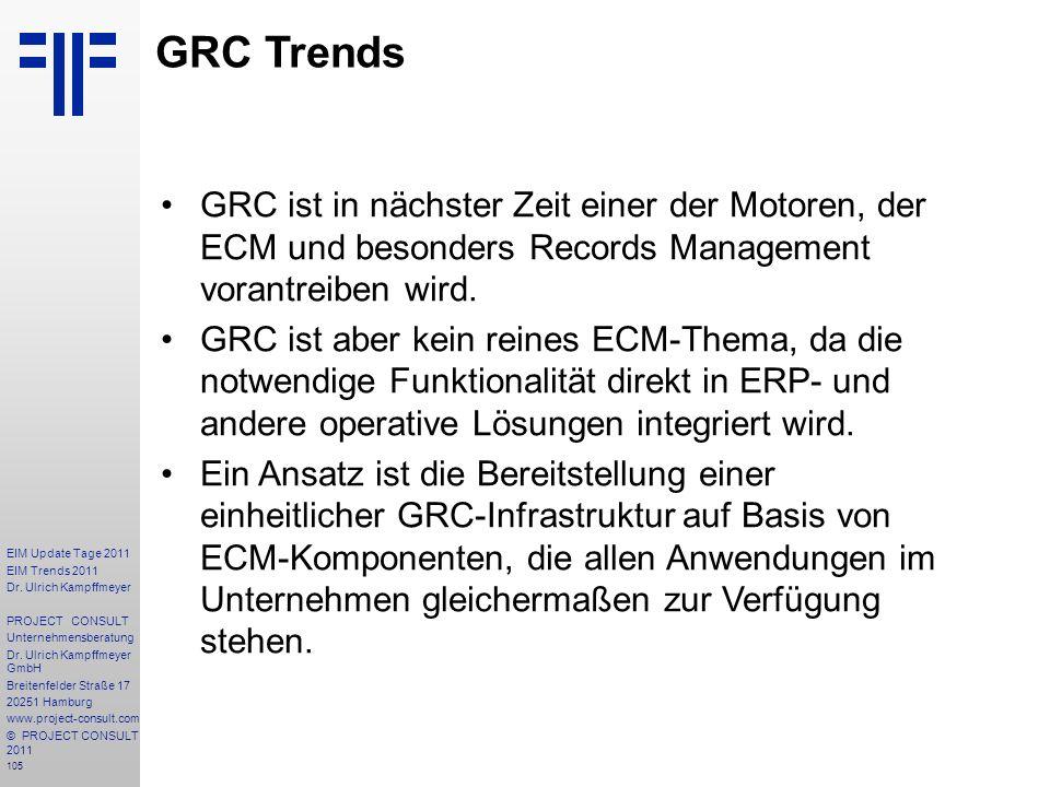 105 EIM Update Tage 2011 EIM Trends 2011 Dr. Ulrich Kampffmeyer PROJECT CONSULT Unternehmensberatung Dr. Ulrich Kampffmeyer GmbH Breitenfelder Straße