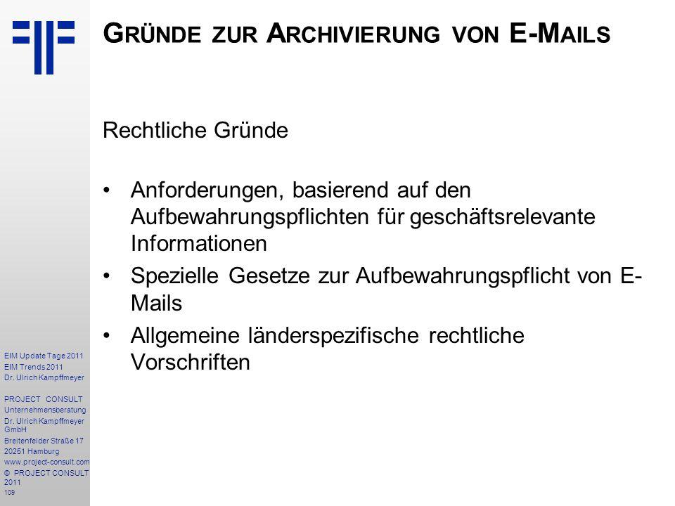 109 EIM Update Tage 2011 EIM Trends 2011 Dr. Ulrich Kampffmeyer PROJECT CONSULT Unternehmensberatung Dr. Ulrich Kampffmeyer GmbH Breitenfelder Straße