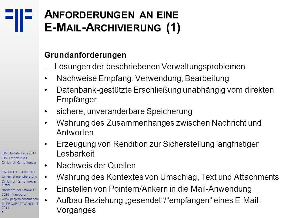 110 EIM Update Tage 2011 EIM Trends 2011 Dr. Ulrich Kampffmeyer PROJECT CONSULT Unternehmensberatung Dr. Ulrich Kampffmeyer GmbH Breitenfelder Straße