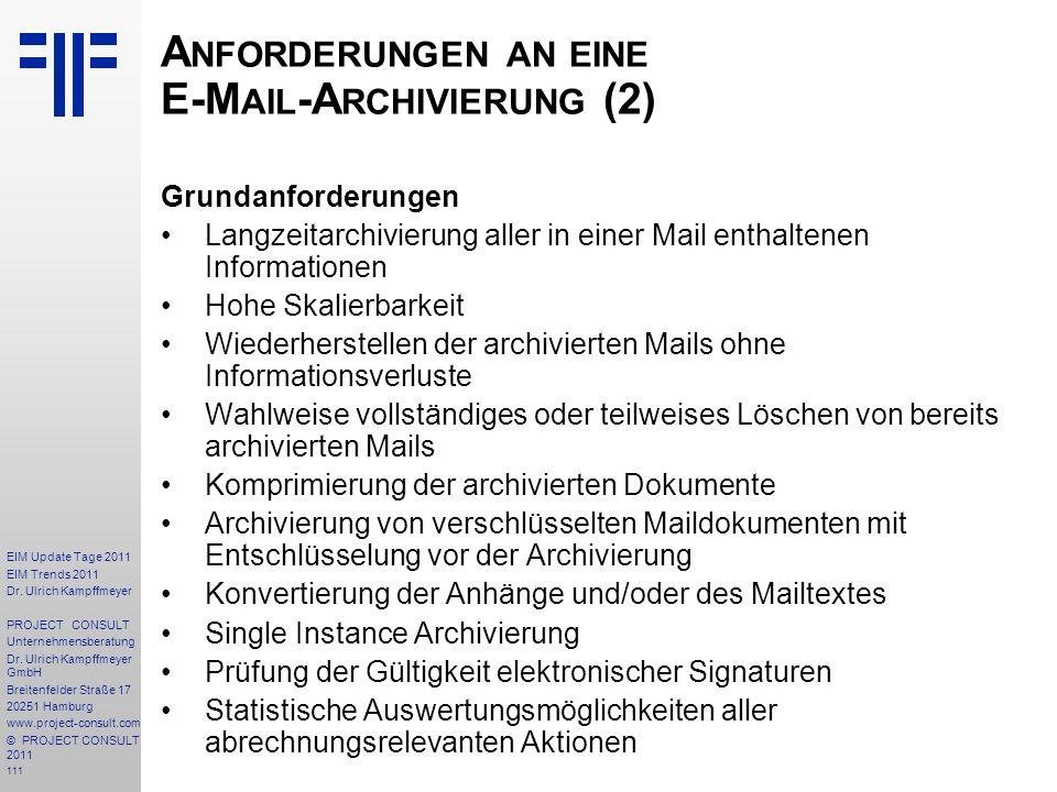 111 EIM Update Tage 2011 EIM Trends 2011 Dr. Ulrich Kampffmeyer PROJECT CONSULT Unternehmensberatung Dr. Ulrich Kampffmeyer GmbH Breitenfelder Straße