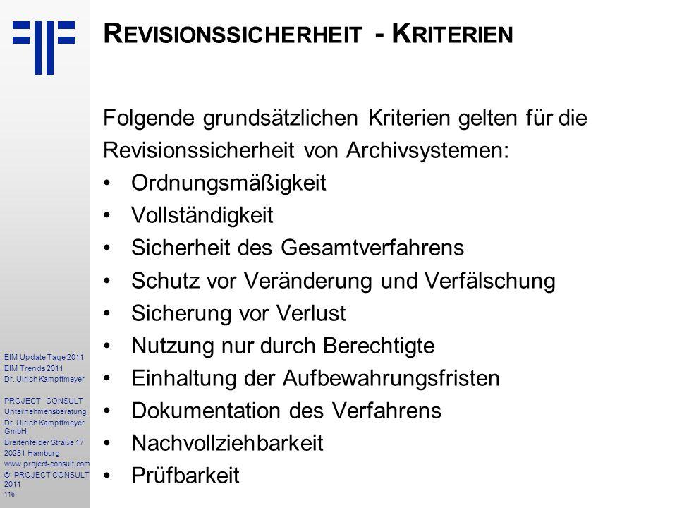 116 EIM Update Tage 2011 EIM Trends 2011 Dr. Ulrich Kampffmeyer PROJECT CONSULT Unternehmensberatung Dr. Ulrich Kampffmeyer GmbH Breitenfelder Straße