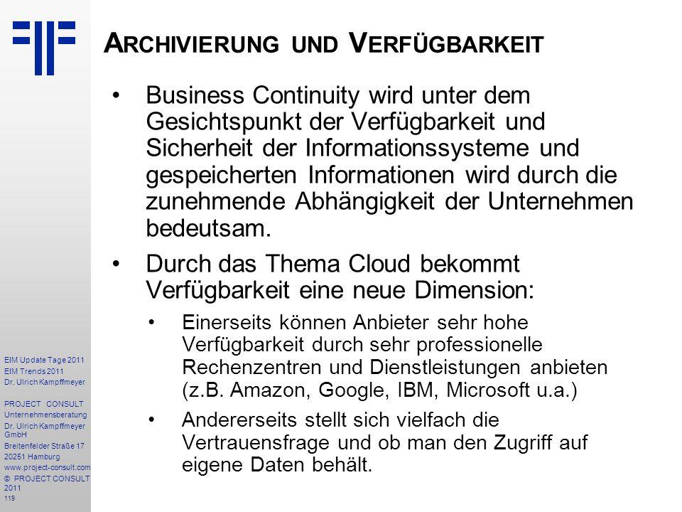 119 EIM Update Tage 2011 EIM Trends 2011 Dr. Ulrich Kampffmeyer PROJECT CONSULT Unternehmensberatung Dr. Ulrich Kampffmeyer GmbH Breitenfelder Straße