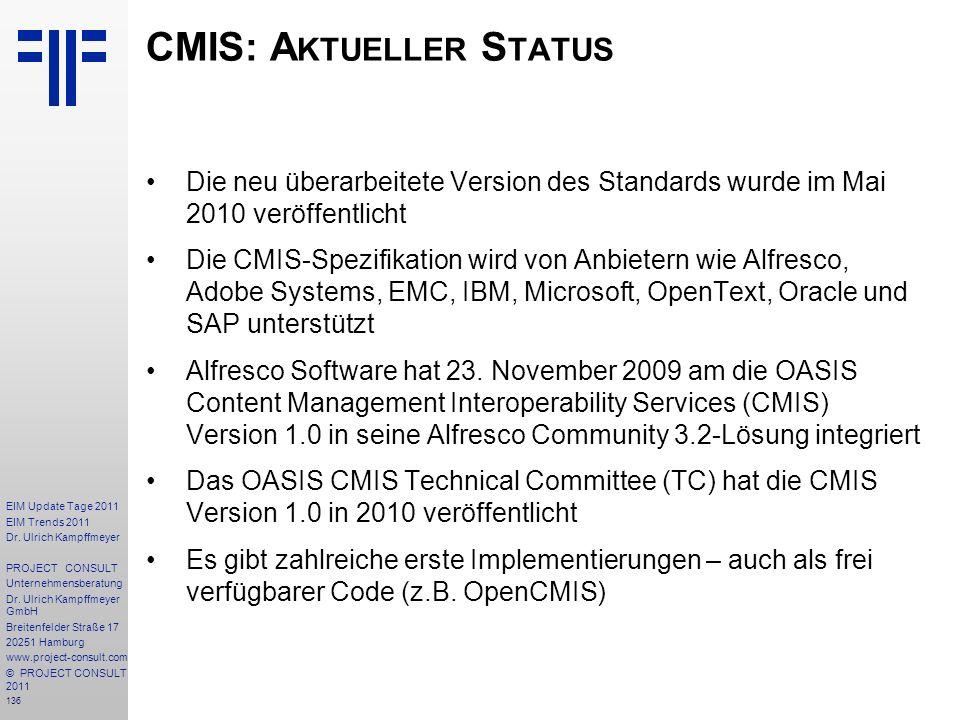 136 EIM Update Tage 2011 EIM Trends 2011 Dr. Ulrich Kampffmeyer PROJECT CONSULT Unternehmensberatung Dr. Ulrich Kampffmeyer GmbH Breitenfelder Straße