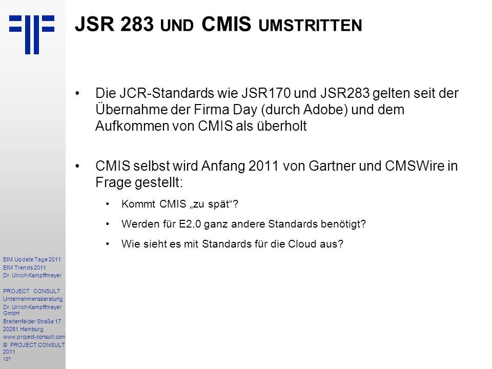 137 EIM Update Tage 2011 EIM Trends 2011 Dr. Ulrich Kampffmeyer PROJECT CONSULT Unternehmensberatung Dr. Ulrich Kampffmeyer GmbH Breitenfelder Straße