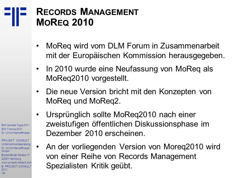 143 EIM Update Tage 2011 EIM Trends 2011 Dr. Ulrich Kampffmeyer PROJECT CONSULT Unternehmensberatung Dr. Ulrich Kampffmeyer GmbH Breitenfelder Straße