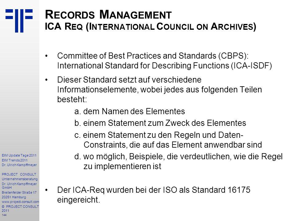 144 EIM Update Tage 2011 EIM Trends 2011 Dr. Ulrich Kampffmeyer PROJECT CONSULT Unternehmensberatung Dr. Ulrich Kampffmeyer GmbH Breitenfelder Straße