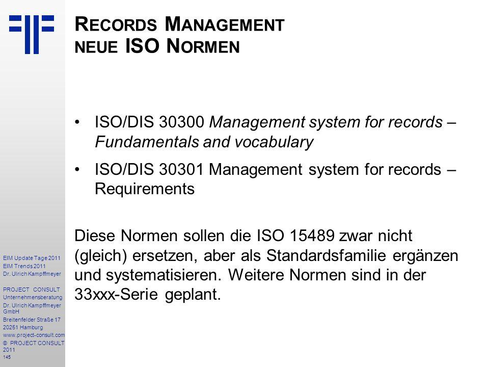 145 EIM Update Tage 2011 EIM Trends 2011 Dr. Ulrich Kampffmeyer PROJECT CONSULT Unternehmensberatung Dr. Ulrich Kampffmeyer GmbH Breitenfelder Straße