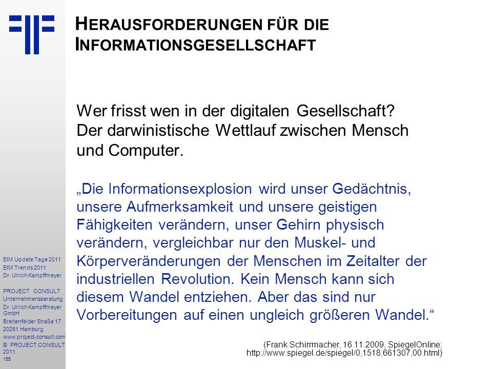 155 EIM Update Tage 2011 EIM Trends 2011 Dr. Ulrich Kampffmeyer PROJECT CONSULT Unternehmensberatung Dr. Ulrich Kampffmeyer GmbH Breitenfelder Straße