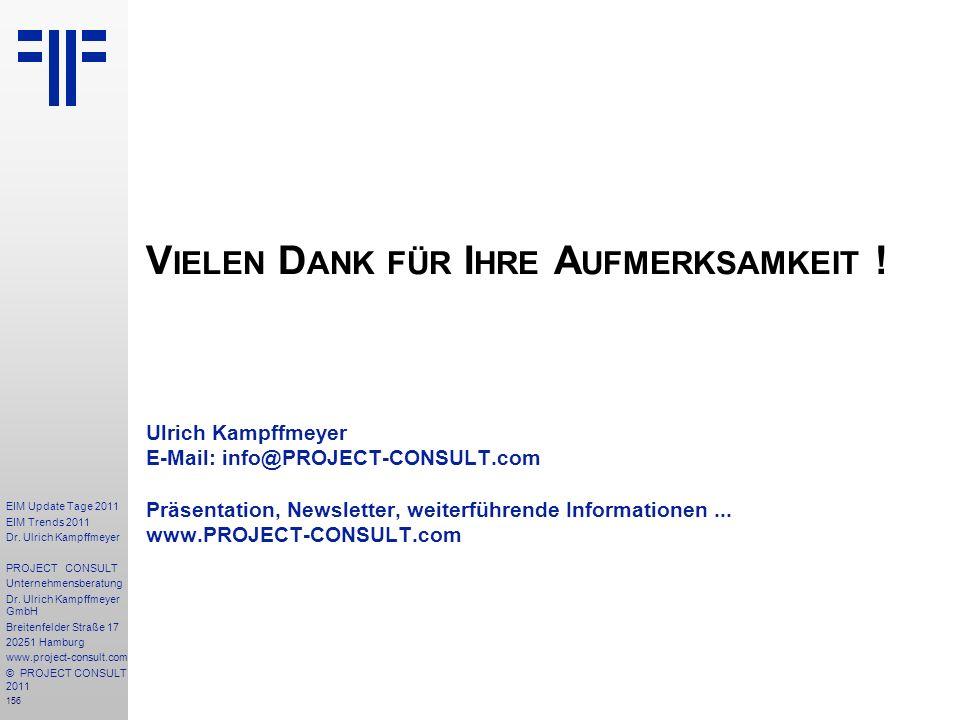 156 EIM Update Tage 2011 EIM Trends 2011 Dr. Ulrich Kampffmeyer PROJECT CONSULT Unternehmensberatung Dr. Ulrich Kampffmeyer GmbH Breitenfelder Straße