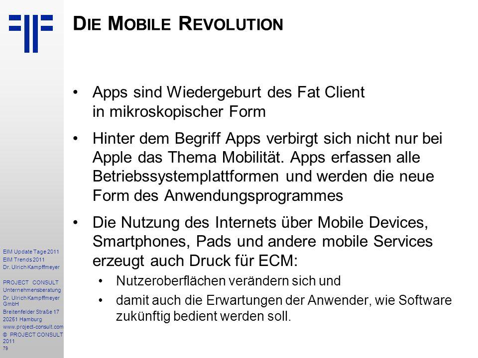 79 EIM Update Tage 2011 EIM Trends 2011 Dr. Ulrich Kampffmeyer PROJECT CONSULT Unternehmensberatung Dr. Ulrich Kampffmeyer GmbH Breitenfelder Straße 1