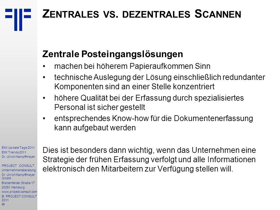 95 EIM Update Tage 2011 EIM Trends 2011 Dr. Ulrich Kampffmeyer PROJECT CONSULT Unternehmensberatung Dr. Ulrich Kampffmeyer GmbH Breitenfelder Straße 1