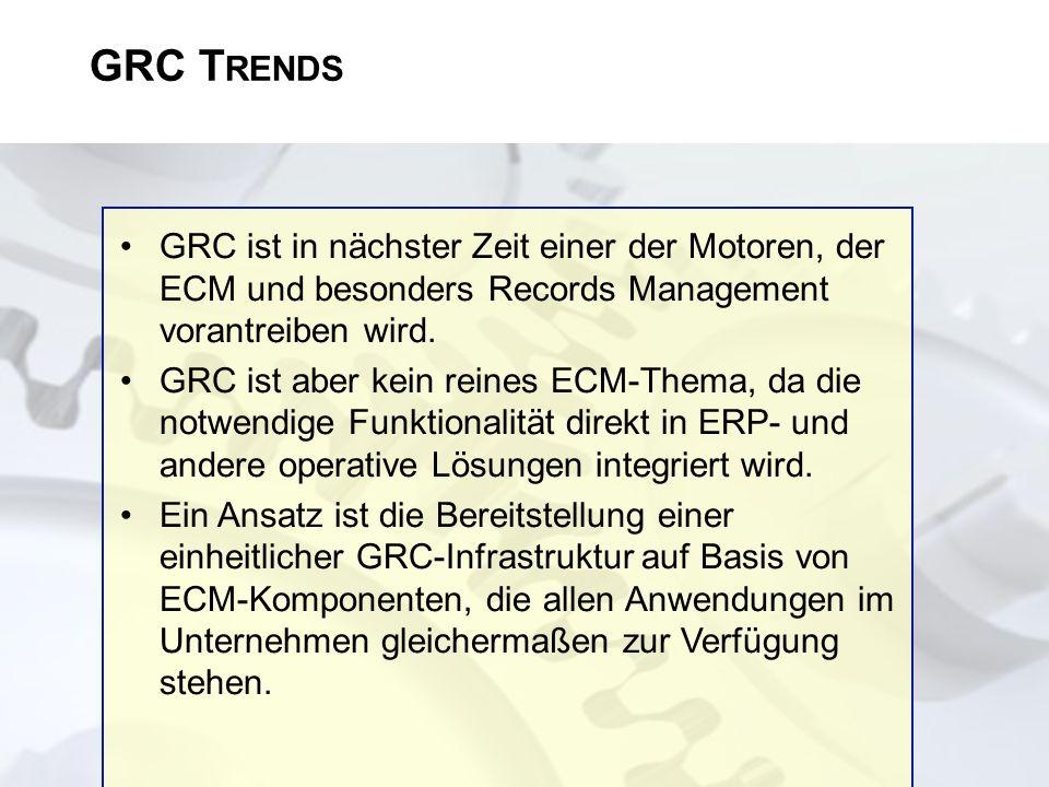 GRC ist in nächster Zeit einer der Motoren, der ECM und besonders Records Management vorantreiben wird. GRC ist aber kein reines ECM-Thema, da die not