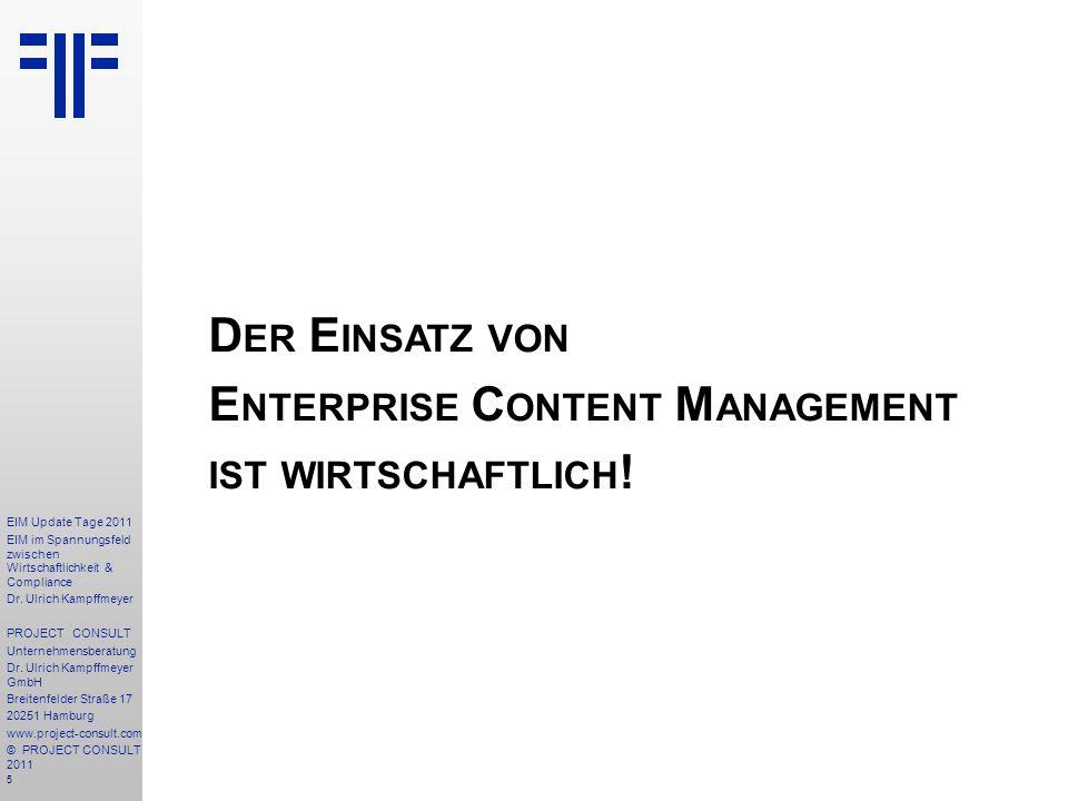 46 EIM Update Tage 2011 EIM im Spannungsfeld zwischen Wirtschaftlichkeit & Compliance Dr.
