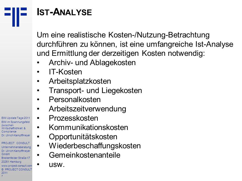 168 EIM Update Tage 2011 EIM im Spannungsfeld zwischen Wirtschaftlichkeit & Compliance Dr.