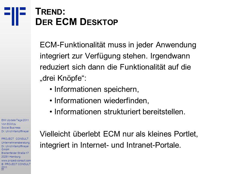 20 EIM Update Tage 2011 Von ECM zu Social Business Dr.
