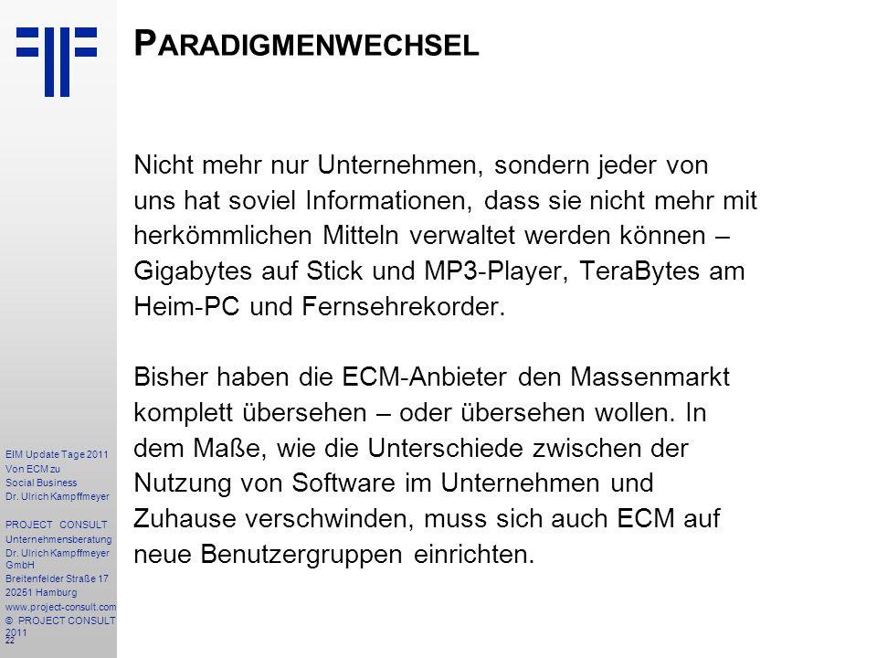 22 EIM Update Tage 2011 Von ECM zu Social Business Dr.