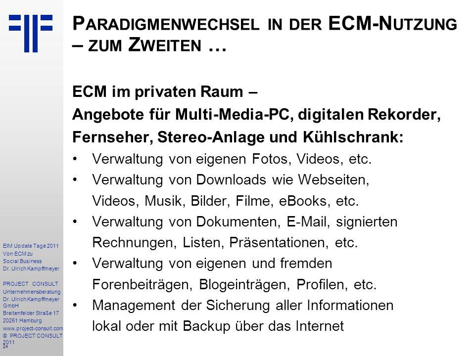 24 EIM Update Tage 2011 Von ECM zu Social Business Dr.