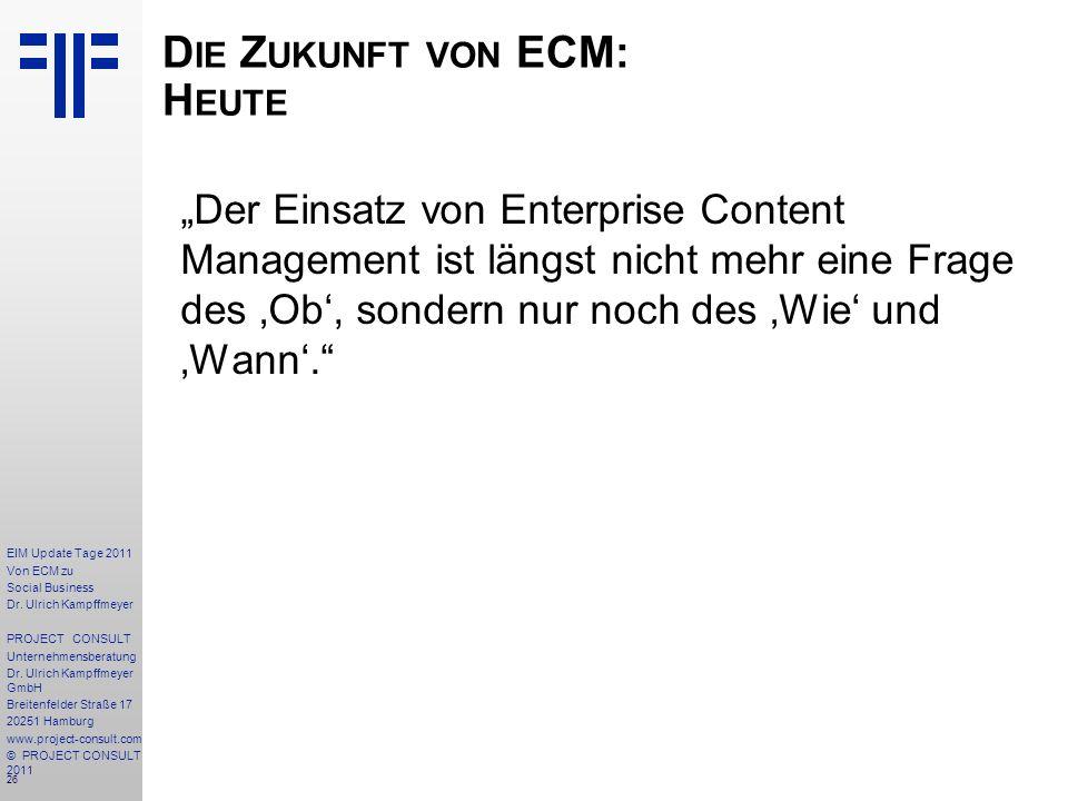 26 EIM Update Tage 2011 Von ECM zu Social Business Dr.