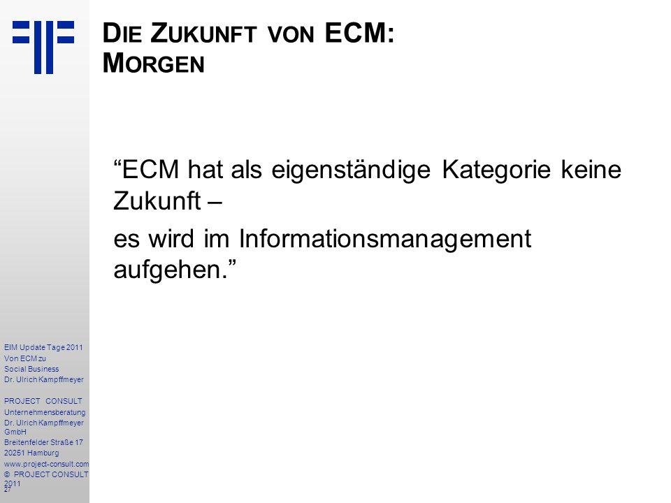 27 EIM Update Tage 2011 Von ECM zu Social Business Dr.