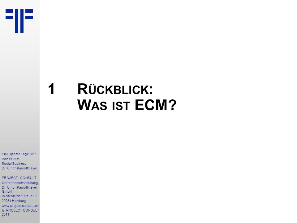 3 EIM Update Tage 2011 Von ECM zu Social Business Dr.