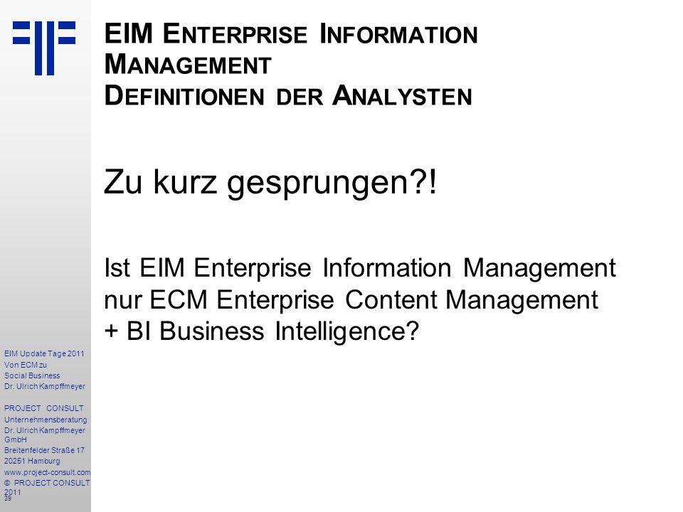 39 EIM Update Tage 2011 Von ECM zu Social Business Dr.