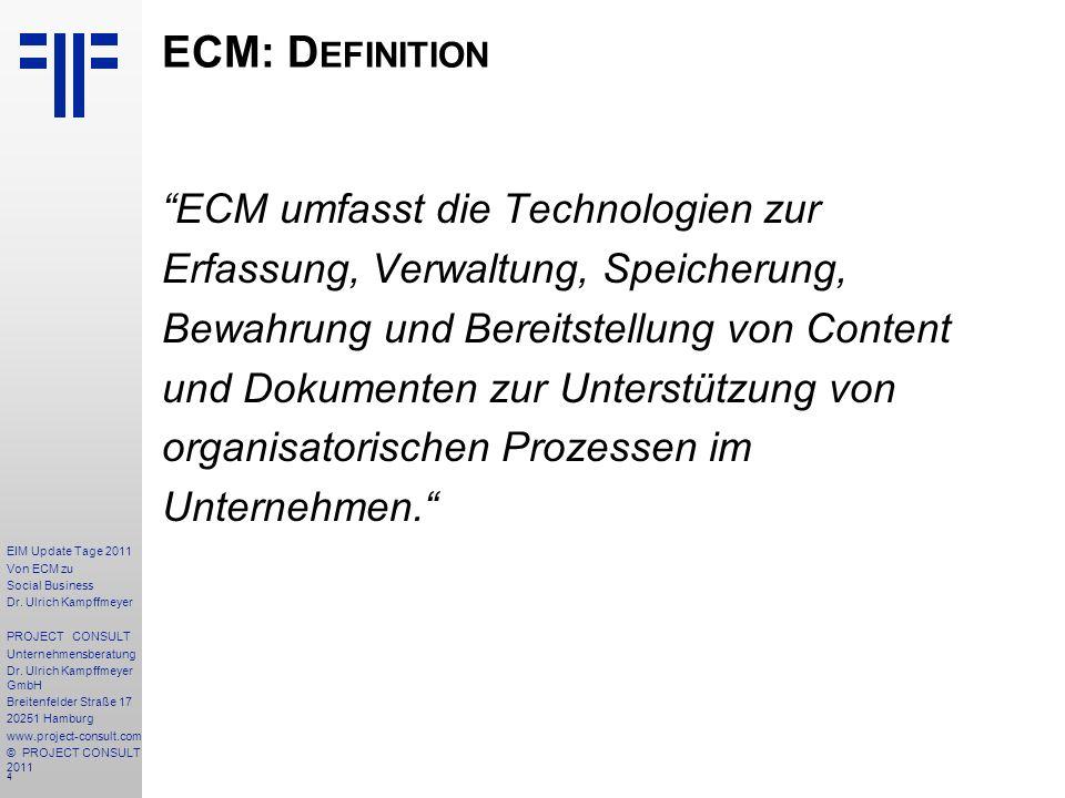 4 EIM Update Tage 2011 Von ECM zu Social Business Dr.