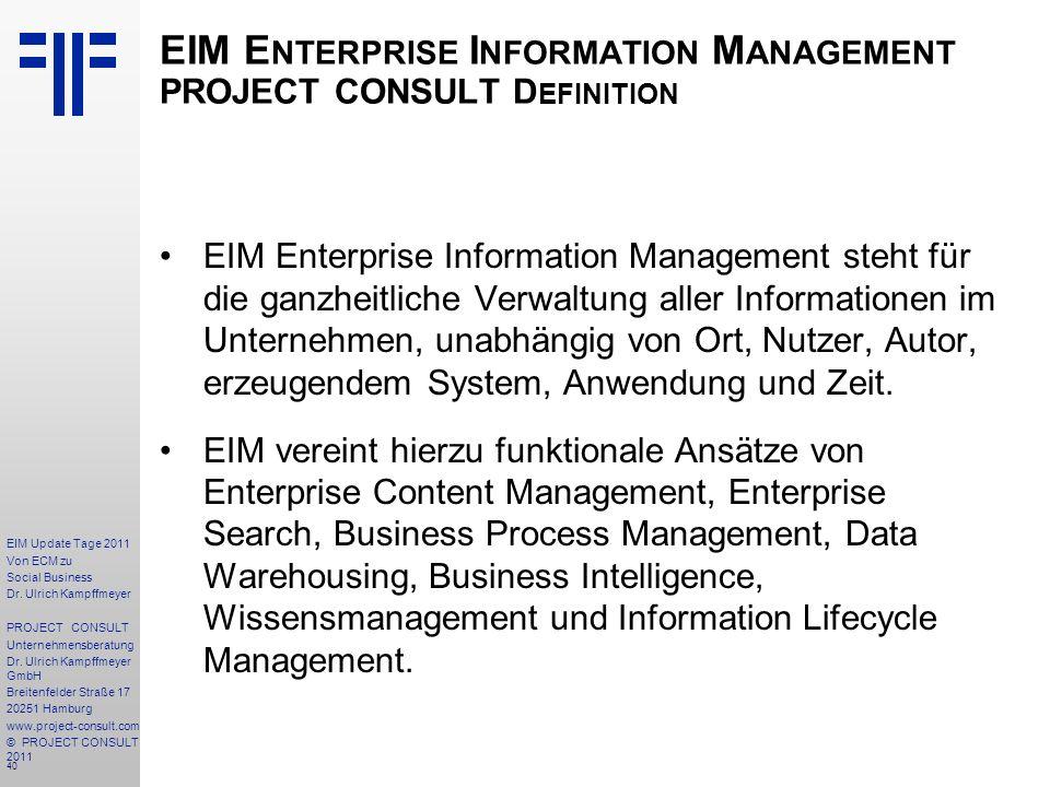 40 EIM Update Tage 2011 Von ECM zu Social Business Dr.