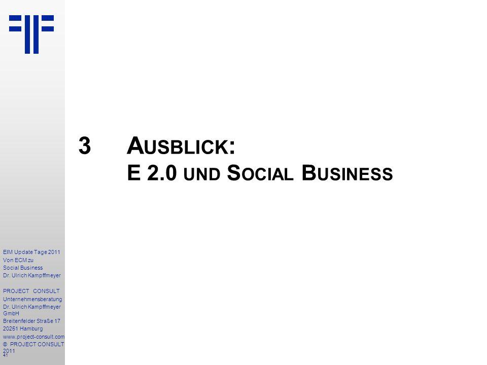 41 EIM Update Tage 2011 Von ECM zu Social Business Dr.