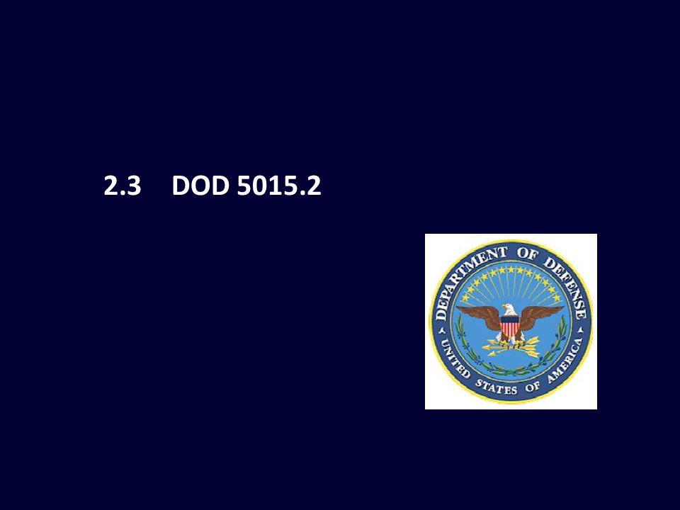2.3DOD 5015.2