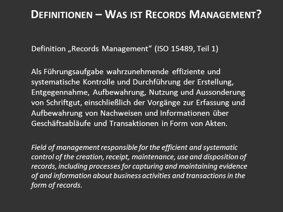 D EFINITIONEN – W AS IST R ECORDS M ANAGEMENT .