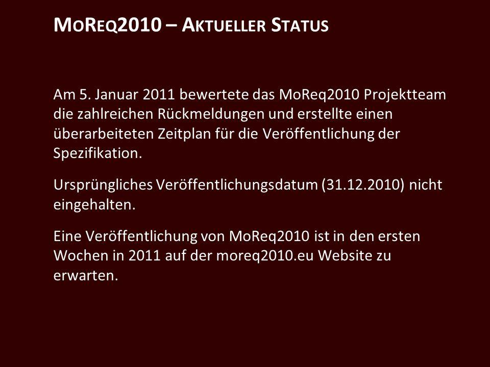 M O R EQ 2010 – A KTUELLER S TATUS Am 5.