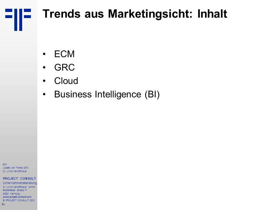 54 EIM Update und Trends 2010 Dr. Ulrich Kampffmeyer PROJECT CONSULT Unternehmensberatung Dr. Ulrich Kampffmeyer GmbH Breitenfelder Straße 17 20251 Ha