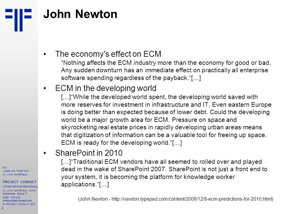 147 EIM Update und Trends 2010 Dr.Ulrich Kampffmeyer PROJECT CONSULT Unternehmensberatung Dr.