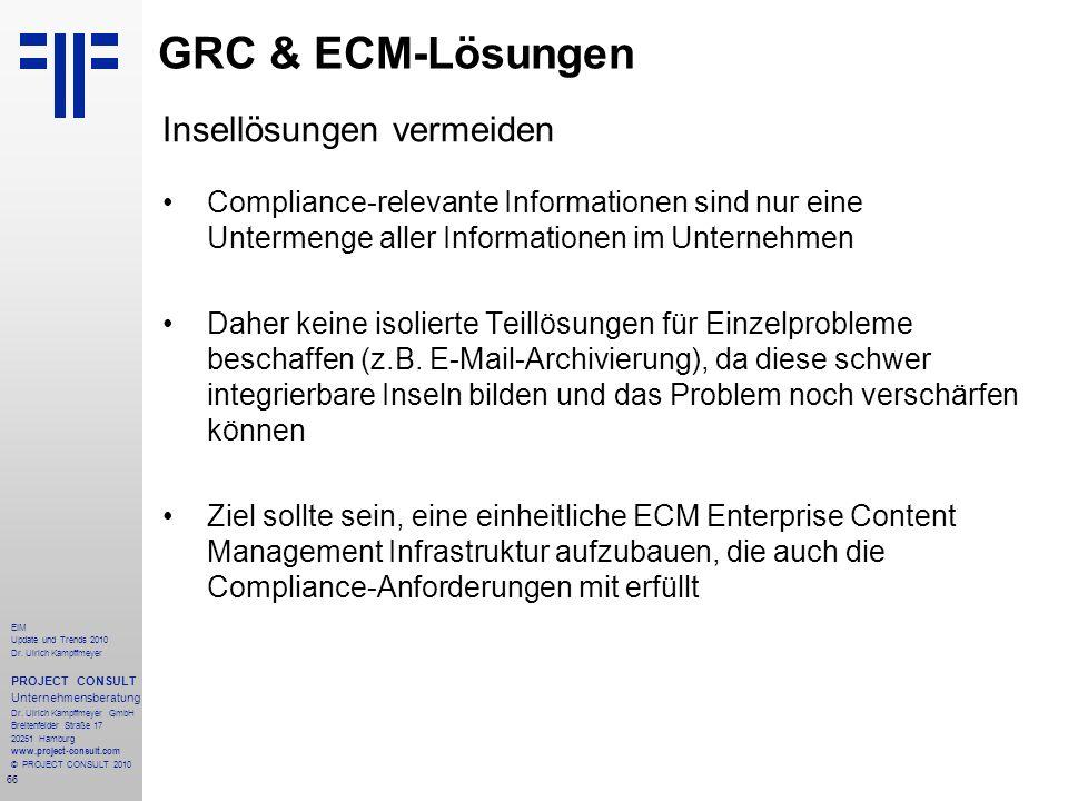 66 EIM Update und Trends 2010 Dr. Ulrich Kampffmeyer PROJECT CONSULT Unternehmensberatung Dr. Ulrich Kampffmeyer GmbH Breitenfelder Straße 17 20251 Ha