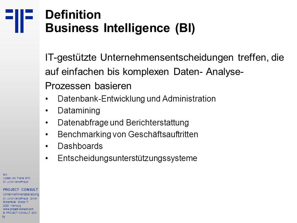 76 EIM Update und Trends 2010 Dr. Ulrich Kampffmeyer PROJECT CONSULT Unternehmensberatung Dr. Ulrich Kampffmeyer GmbH Breitenfelder Straße 17 20251 Ha